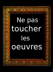 ne pas toucher a